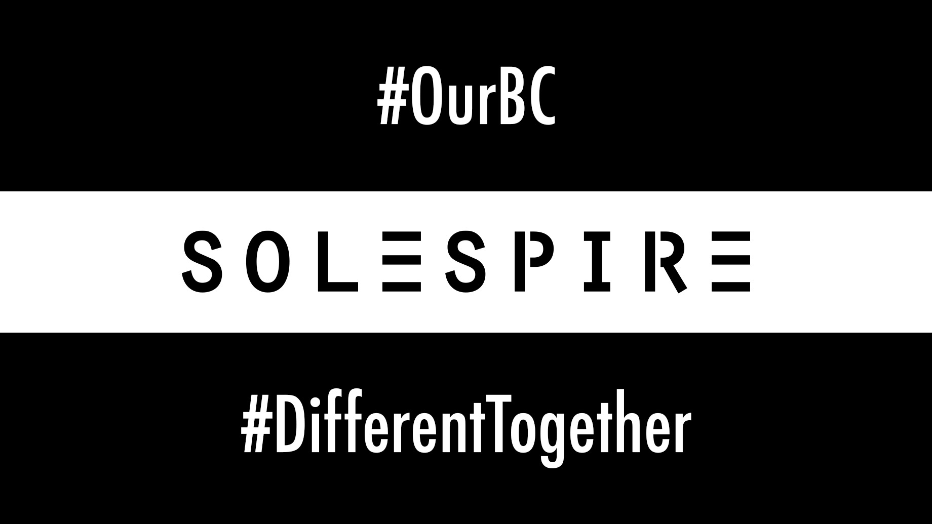 Solespire - #OurBC - #DifferentTogether