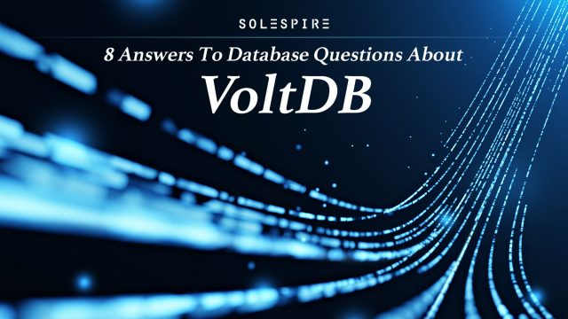 8 Answers To Database Questions About VoltDB