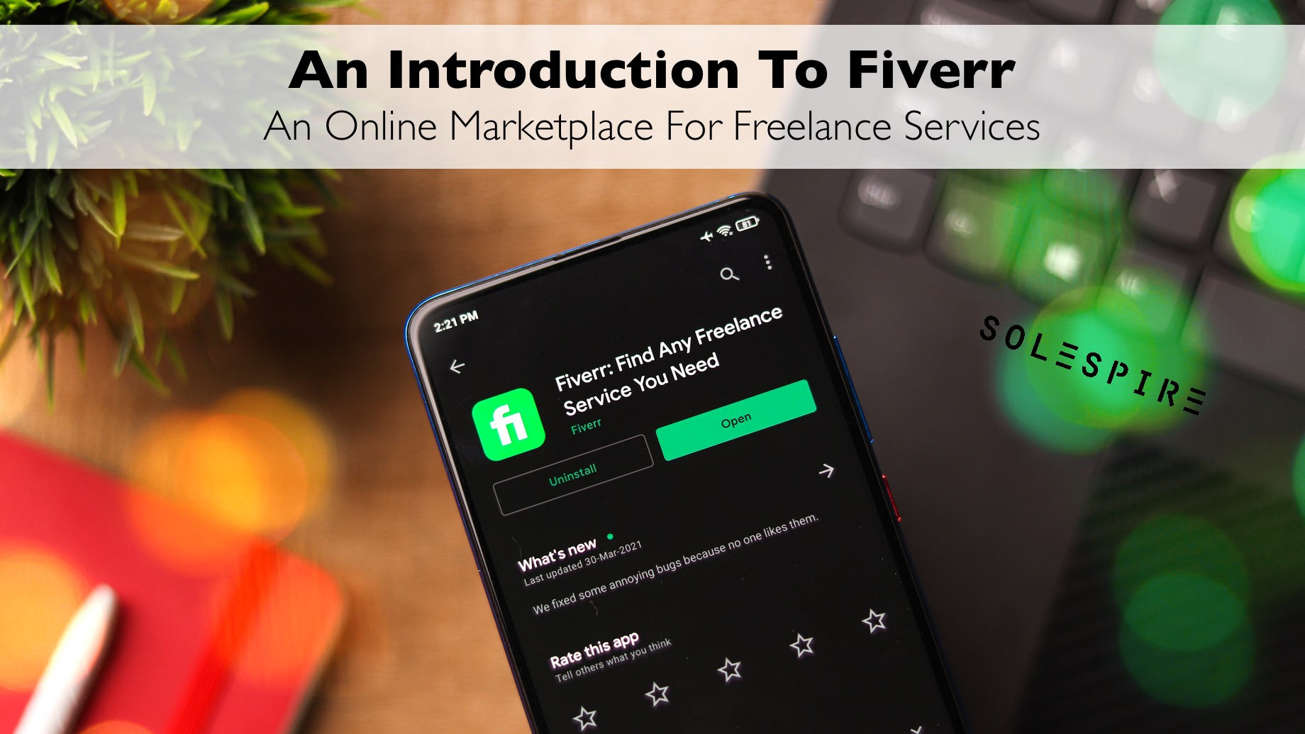 An Introduction To Fiverr - An Online Marketplace For Freelance Services