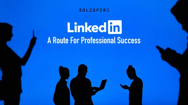 A Route For Professional Success On LinkedIn